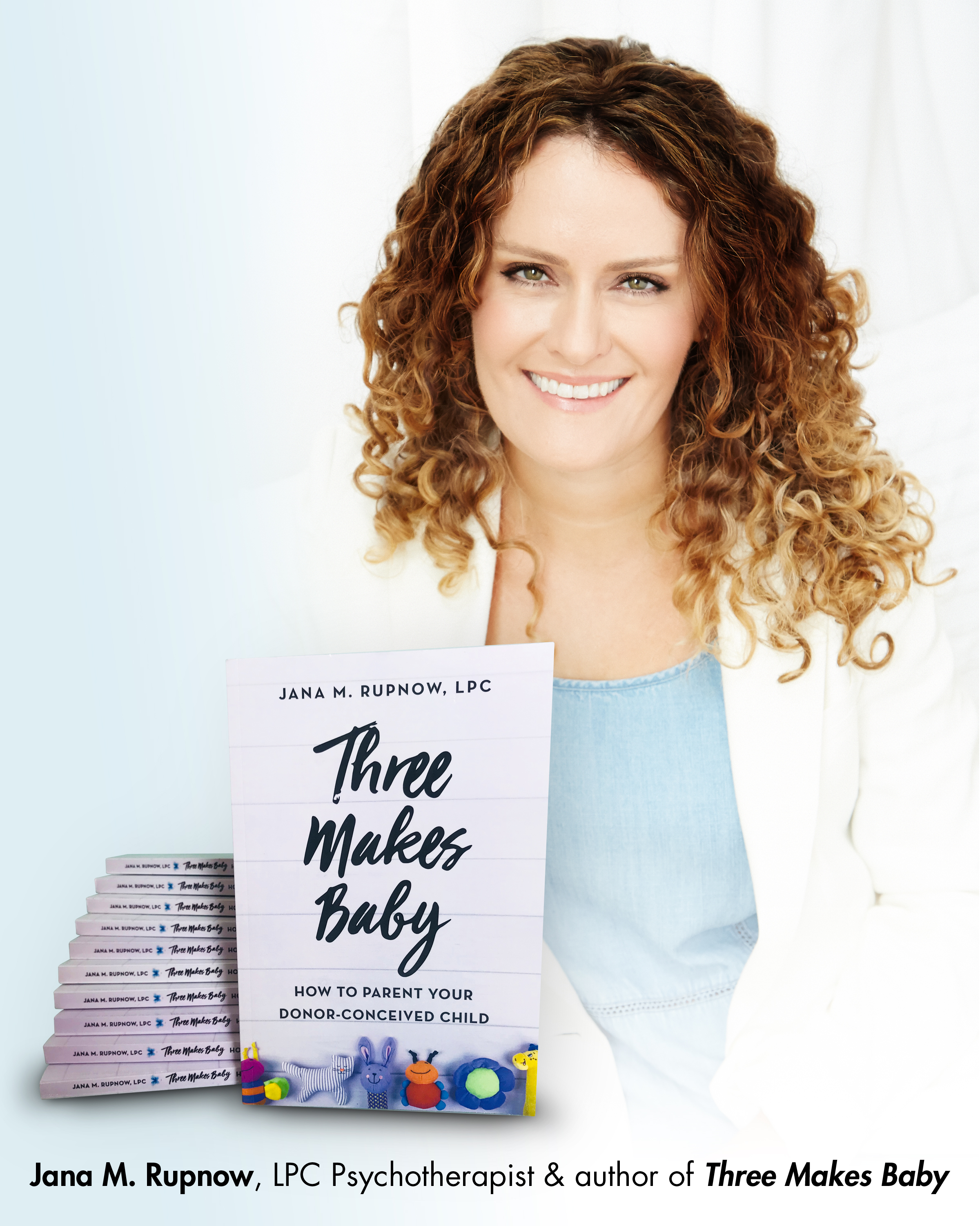 Jana Rupnow Author of Three Makes Baby